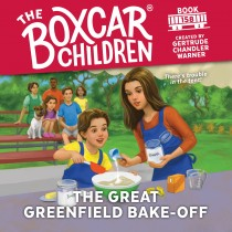 The Great Greenfield Bake-Off (The Boxcar Children, #158)
