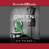 The Green Dress (True Colors, Book #6)