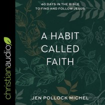A Habit Called Faith