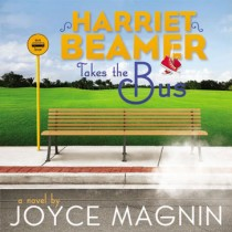 Harriet Beamer Takes the Bus (Harriet Beamer Series, Book #1)