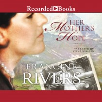 Her Mother's Hope (Marta's Legacy, Book #1)
