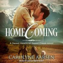 Homecoming (Sweet Hearts of Sweet Creek, Book #1)
