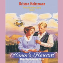 Honor's Reward (Rocky Mountain Legacy Series, Book #5)