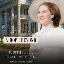 A Hope Beyond (Ribbons of Steel, Book #2)