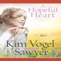 A Hopeful Heart (Heart of the Prairie, Book #5)