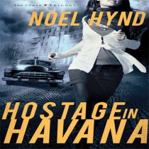 Hostage in Havana (The Cuban Trilogy, Book #1)