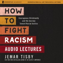 How to Fight Racism: Audio Lectures