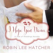 I Hope You Dance (A Year of Weddings Novella, Book #8)