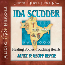 Ida Scudder (Christian Heroes: Then & Now)
