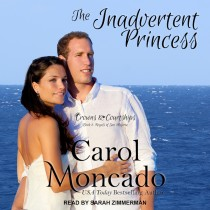 The Inadvertent Princess (Crowns & Courtships, Book #2)