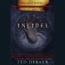 Infidel (The Lost Books, Book #2)