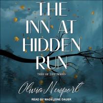 The Inn at Hidden Run (Tree of Life, Book #1)