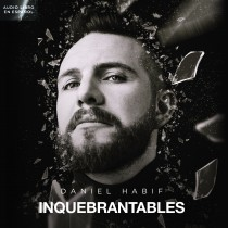 Inquebrantables (Unbreakable Spanish Edition)