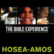 Inspired By … The Bible Experience Audio Bible - Today's New International Version, TNIV: (25) Hosea, Joel, and Amos