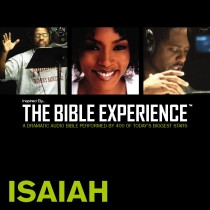 Inspired By … The Bible Experience Audio Bible - Today's New International Version, TNIV: (21) Isaiah