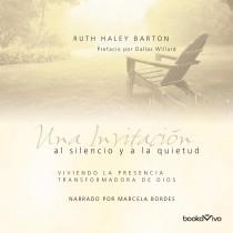 Una invitación al silencio y a la quietud (Invitation to Solitude and Silence)