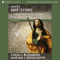 James: Audio Lectures (Zondervan Biblical and Theological Lectures)