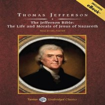 The Jefferson Bible (Tantor Unabridged Classics)