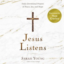 Jesus Listens (Narrated by Nan Gurley)