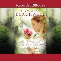 The Jewel of Gresham Green (Gresham Chronicles, Book #4)