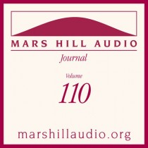 Mars Hill Audio Journal, Volume 110