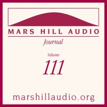 Mars Hill Audio Journal, Volume 111