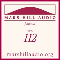 Mars Hill Audio Journal, Volume 112