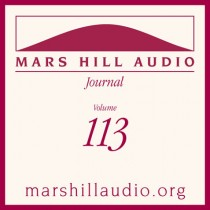 Mars Hill Audio Journal, Volume 113