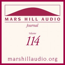 Mars Hill Audio Journal, Volume 114