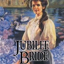Jubilee Bride (Brides of Montclair, Book #9)