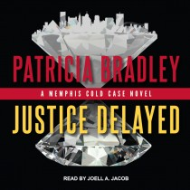Justice Delayed (Memphis Cold Case, Book #1)