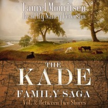 The Kade Family Saga, Vol. 3: Between Two Shores (The Kade Family Saga, Book #3)
