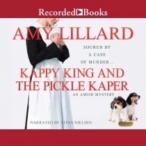 Kappy King and the Pickle Kaper (Kappy King Mysteries, Book #2)