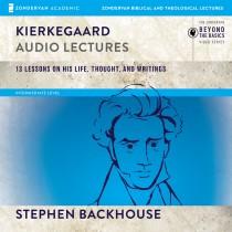 Kierkegaard: Audio Lectures