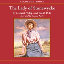 Lady of Stonewycke (The Stonewycke Trilogy, Book #3)