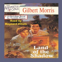 Land of the Shadow (The Appomattox Saga, Book #4)