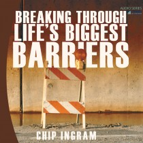 Breaking Through Life's Biggest Barriers Teaching Series