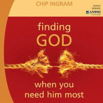 Finding God When You Need Him Most Teaching Series