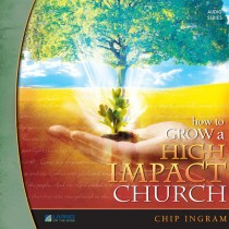 How To Grow a High Impact Church Teaching Series (Vol. 1)