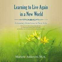 Learning to Live Again in a New World