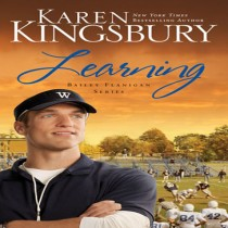 Learning (Bailey Flanigan Series, Book #2)