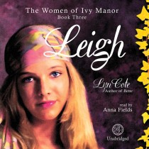 Leigh (Women of Ivy Manor, Book #3)