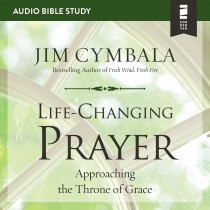 Life-Changing Prayer (Audio Bible Studies)