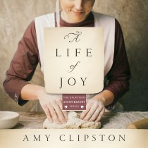 A Life of Joy (Kauffman Amish Bakery Series, Book #4)