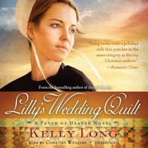Lilly's Wedding Quilt (The Patch of Heaven Novels, Book #2)