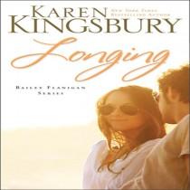 Longing (Bailey Flanigan Series, Book #3)