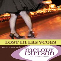Lost in Las Vegas (Carter House Girls Series, Book #5)