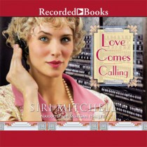 Love Comes Calling (Against All Expectations Collection, Book #7)