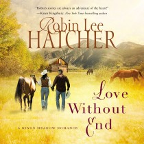 Love Without End (A Kings Meadow Romance, Book #1)