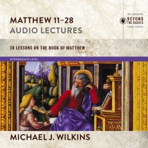 Matthew 11-28: Audio Lectures (Zondervan Biblical and Theological Lectures)